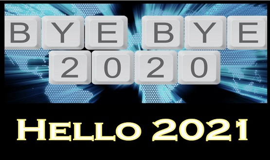 Bye Bye 2020. Hello 2021!